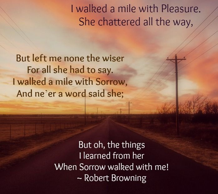 I Walked a Mile with Pleasure, by Robert Browning