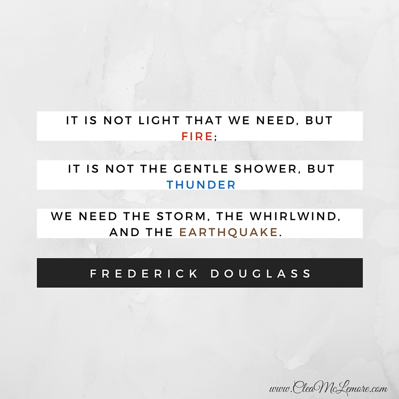 Narrative Of The Life Of Frederick Douglass Quotes: Frederick Douglass Inspiring Quote