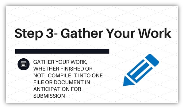 Step 3 - Gather Your Work