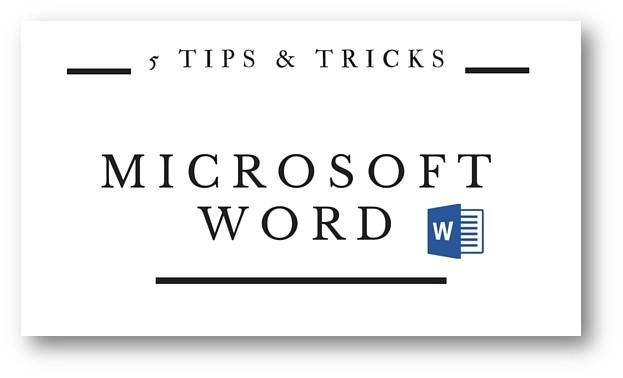 Microsoft Word Tips & Tricks