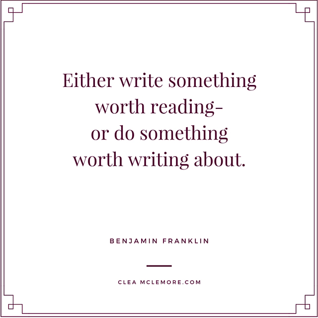 Either Write Something... Benjamin Franklin