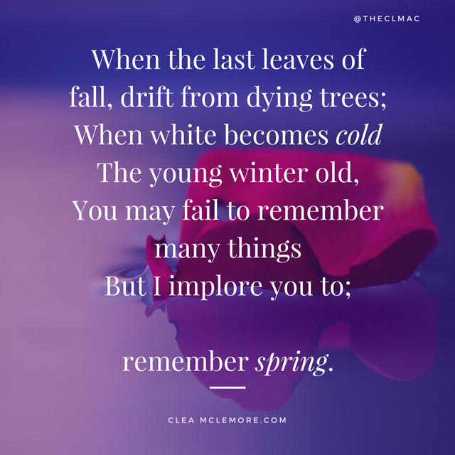 Remembering Spring, by Clea McLemore