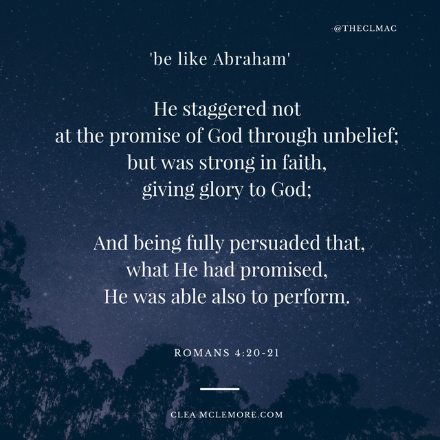 Be Like Abraham Romans 4:20-21