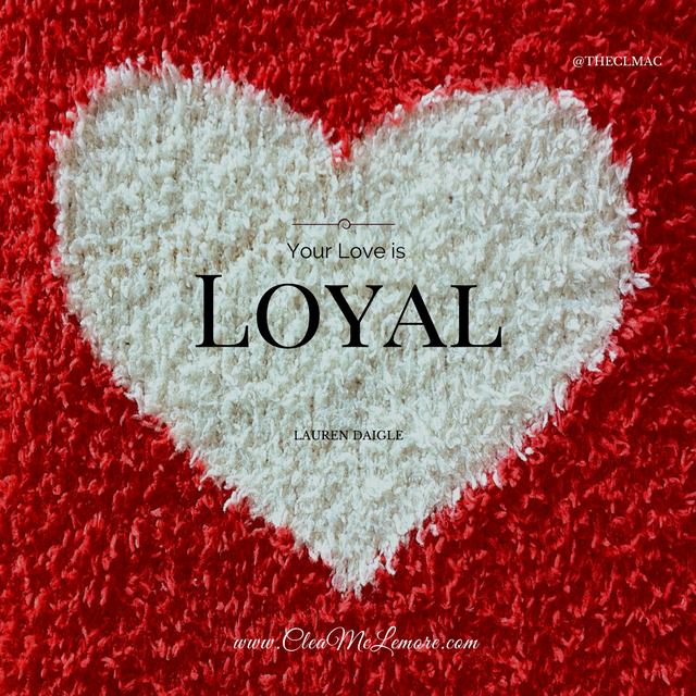 Your Love is Loyal, Lauren Daigle
