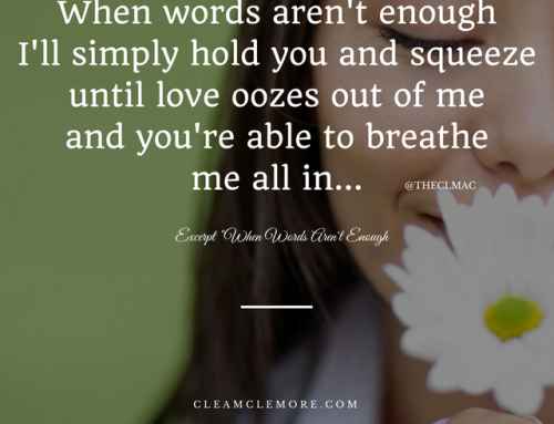 When Words Aren't Enough – Excerpt